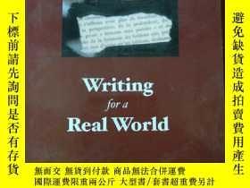 二手書博民逛書店Writing罕見for a Real WorldJY23363