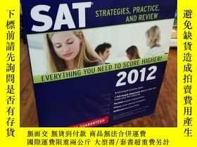 二手書博民逛書店SAT:罕見Strategies, Practice, and Review (2012)Y12800 Kap