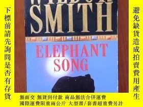 二手書博民逛書店大象之歌罕見Elephant Song(Wilbur Smith