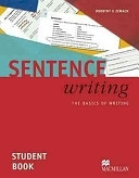 二手書博民逛書店 《Sentence Writing: The Basics of Writing : Student Book》 R2Y ISBN:9780230716940│MACMILLAN