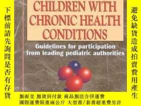 二手書博民逛書店Sports罕見and Exercise for Children with Chronic Health Con