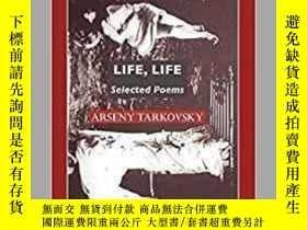 二手書博民逛書店Life,罕見LifeY364682 Arseny Tarkovsky Crescent Moon Publi