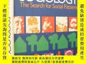 二手書博民逛書店Scholastic罕見SOCIOLOGY The Search for Social Patterns(對社會模
