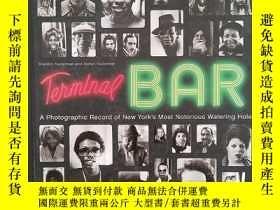 二手書博民逛書店Terminal罕見Bar:a photographic rec