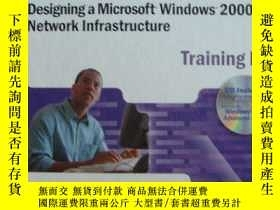 二手書博民逛書店MCSE罕見Training Kit:Designing a M