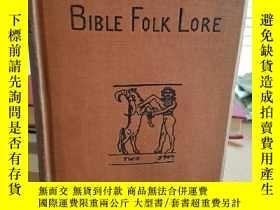 二手書博民逛書店Bible罕見Folk Lore: A Study in Com
