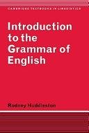 二手書博民逛書店 《Introduction to the Grammar of English》 R2Y ISBN:0521297044│Cambridge University Press