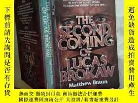 二手書博民逛書店The罕見Second Coming of Lucas Brok