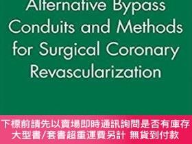 二手書博民逛書店預訂Alternative罕見Bypass Conduits And Methods For Surgical C