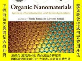 二手書博民逛書店Organic罕見Nanomaterials: Synthesis, Characterization, and