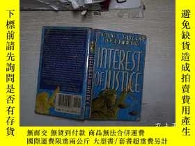二手書博民逛書店INTEREST罕見OF JUSTICE 正義的利益(033)Y203004