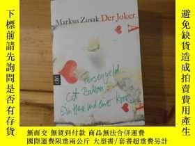 二手書博民逛書店Markus罕見Zusak Der Joker(32开本)Y12666 Markus Zusak cbt 出