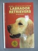 【書寶二手書T7/寵物_IPW】Labrador retrievers_Diane McCarty