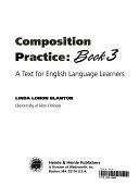 二手書博民逛書店《Composition practice: a text for English language learners》 R2Y ISBN:0838440762
