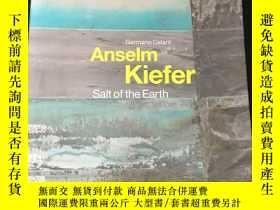二手書博民逛書店Anselm罕見Kiefer salt of the earthY13255
