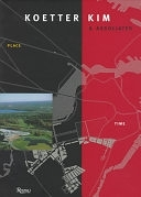 二手書博民逛書店《Koetter Kim & Associates: Place/time》 R2Y ISBN:0847820513