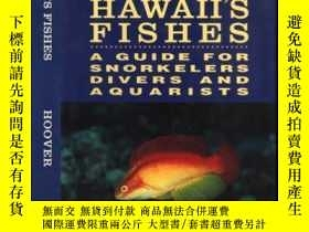 二手書博民逛書店Hawaii s罕見Fishes : A Guide for S