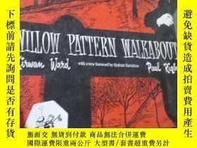 二手書博民逛書店Willow罕見Pattern WalkaboutY15389