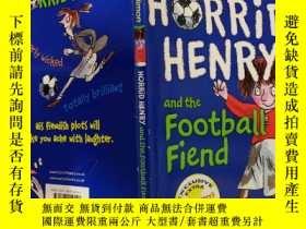 二手書博民逛書店HORRID罕見HENRY and the Football Fiend:可怕的亨利和足球惡魔-Y200392