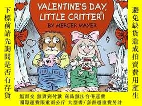 二手書博民逛書店Happy罕見Valentine s Day, Little Critter!Y256260 Mayer, M