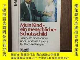 二手書博民逛書店Mein罕見Kind - Ein Menschlicher Schutzschild : Tagebuch Ein
