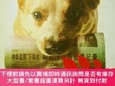 二手書博民逛書店狗日報罕見關於狗與人的事Y232990 猛小蛇 文匯出版社 出版2006