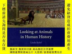 二手書博民逛書店Looking罕見At Animals In Human HistoryY256260 Linda Kalof