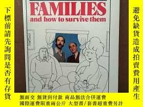 二手書博民逛書店Families罕見And How To Survive ThemY269331 Robin; Cleese,