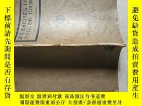 二手書博民逛書店exercises罕見in english idiom(英語習語練習)1922年版Y15270 外文原版.