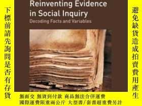 二手書博民逛書店Reinventing罕見Evidence In Social InquiryY464532 R. Biern