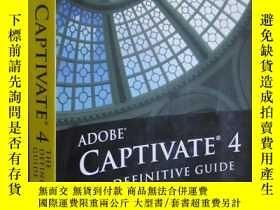 二手書博民逛書店Adobe罕見Captivate 4: The Definitive Guide (16開)Y5460 Bre