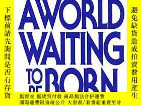 二手書博民逛書店A罕見World Waiting To Be BornY364682 M. Scott Peck Bantam