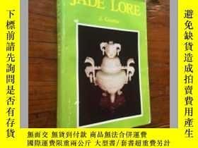 二手書博民逛書店jade罕見lore 談玉集 1976年 中國玉器10942 J