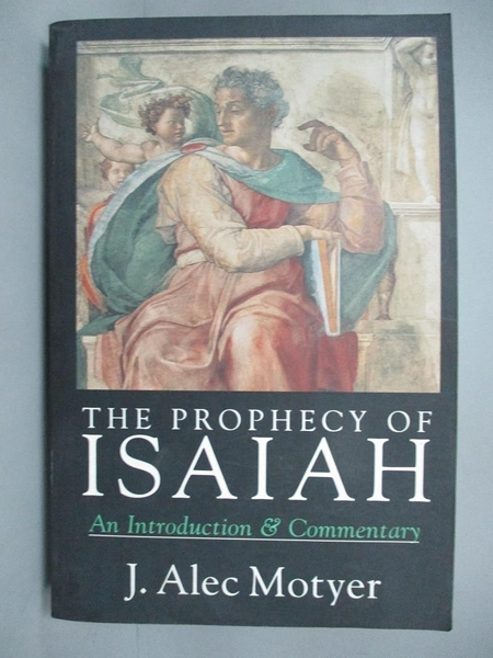 【書寶二手書T5/原文小說_JKF】The Prophecy of Isaiah: An Introduction &a