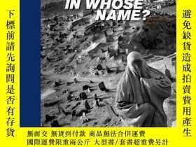 二手書博民逛書店阿巴斯攝影罕見In Whose Name?: The Islam
