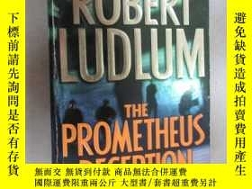 二手書博民逛書店外文書罕見ROBERT LUDLUM THE PROMETHEUS DECEPTION(共562頁,32開)Y