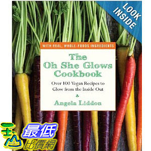 【103玉山網】 2014 美國銷書榜單 The Oh She Glows Cookbook: Over 100 Vegan Recipes to Glow from the Inside Out  $937
