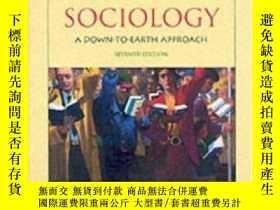 二手書博民逛書店Sociology:罕見A Down-to-earth Approach-社會學:腳踏實地的方法Y436638