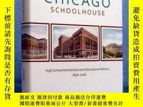 二手書博民逛書店The罕見Chicago Schoolhouse: High S