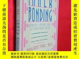 二手書博民逛書店Inner罕見Bonding: Becoming a Lovin
