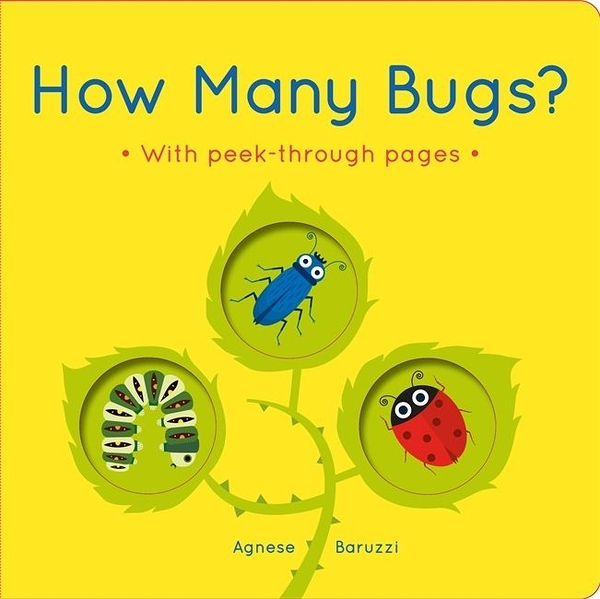 How Many Bugs? With Peek-Through Pages 你看到幾隻蟲呢?趣味硬頁書