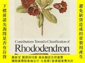 二手書博民逛書店Contributions罕見Toward A Classification Of Rhododendron: P