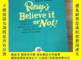二手書博民逛書店Ripley s罕見Believe it or not! 13t