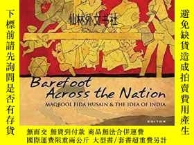 二手書博民逛書店【罕見】Barefoot across the Nation: M F Husain and the Idea o