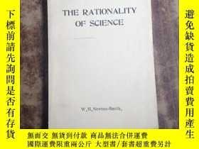 二手書博民逛書店THE罕見RATIONALITY OF SCIENCE(英文版)
