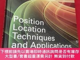 二手書博民逛書店Position罕見Location Techniques and Applications (16開,硬精裝)