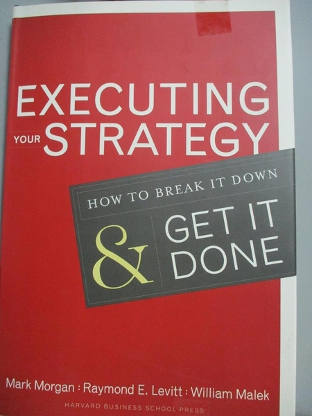 【書寶二手書T6/傳記_YDO】Executing Your Strategy: How to Break It Dow