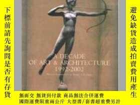 二手書博民逛書店A罕見Decade of Art and Architectur