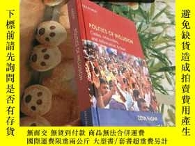 二手書博民逛書店POLITICS罕見OF INCLUSIONY204356 POLITICS OF INCLUSION POL