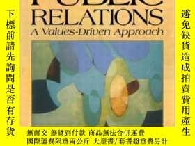 二手書博民逛書店Public罕見Relations: A Values-driven Approach (2nd Edition)